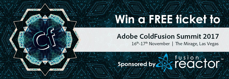 Win a Ticket for Adobe ColdFusion Summit – Las Vegas, 2017 with FusionReactor, FusionReactor