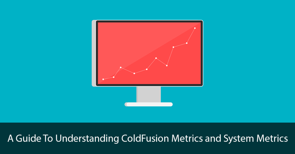 ColdFusion Metrics and System Metrics Title Image