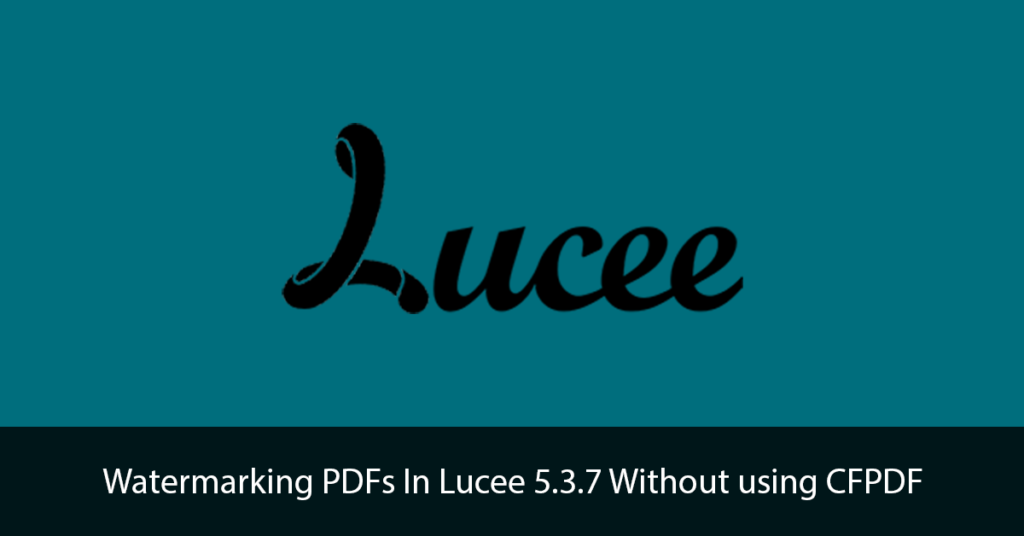 Watermarking PDFs In Lucee Title Image