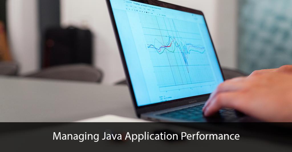 Managing-Java-Application-Performance Title Image