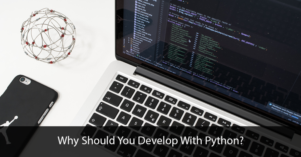 Why-Should-You-Develop-With-Python-Title-Image